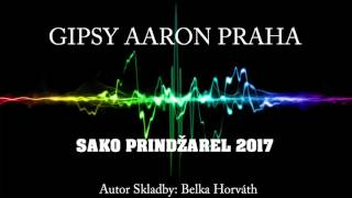 Gipsy Aaron - Sako Prindžarel 2017