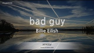 Billie Eilish Bad Guy (Melody) (Karaoke Version) [ZZang KARAOKE]