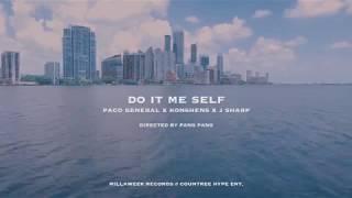 Paco General - Do it me self ft. Konshens & J sharp ( Official Music Video)