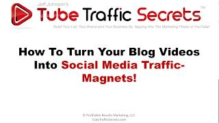 How To Turn Your Videos Into Social Media Traffic Magnets