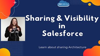 Sharing and Visibility With Salesforce
