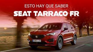 SEAT Tarraco FR, primer vistazo: sabor deportivo para el SUV más grande de SEAT