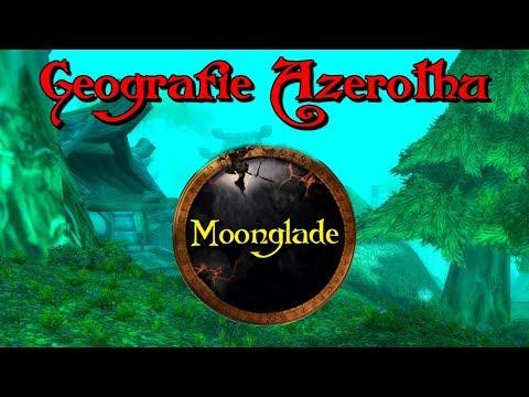 Geografie Azerothu - Moonglade [Cz/Sk] #20