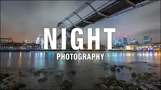 NIGHT PHOTOGRAPHY – Settings and Tips to get PERFECT EXPOSURES