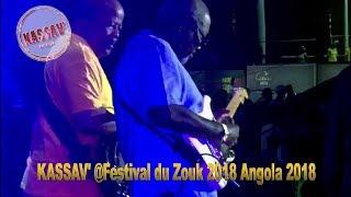 ZOUK   KASSAV' @FESTIVAL DU ZOUK 2018 EN ANGOLA
