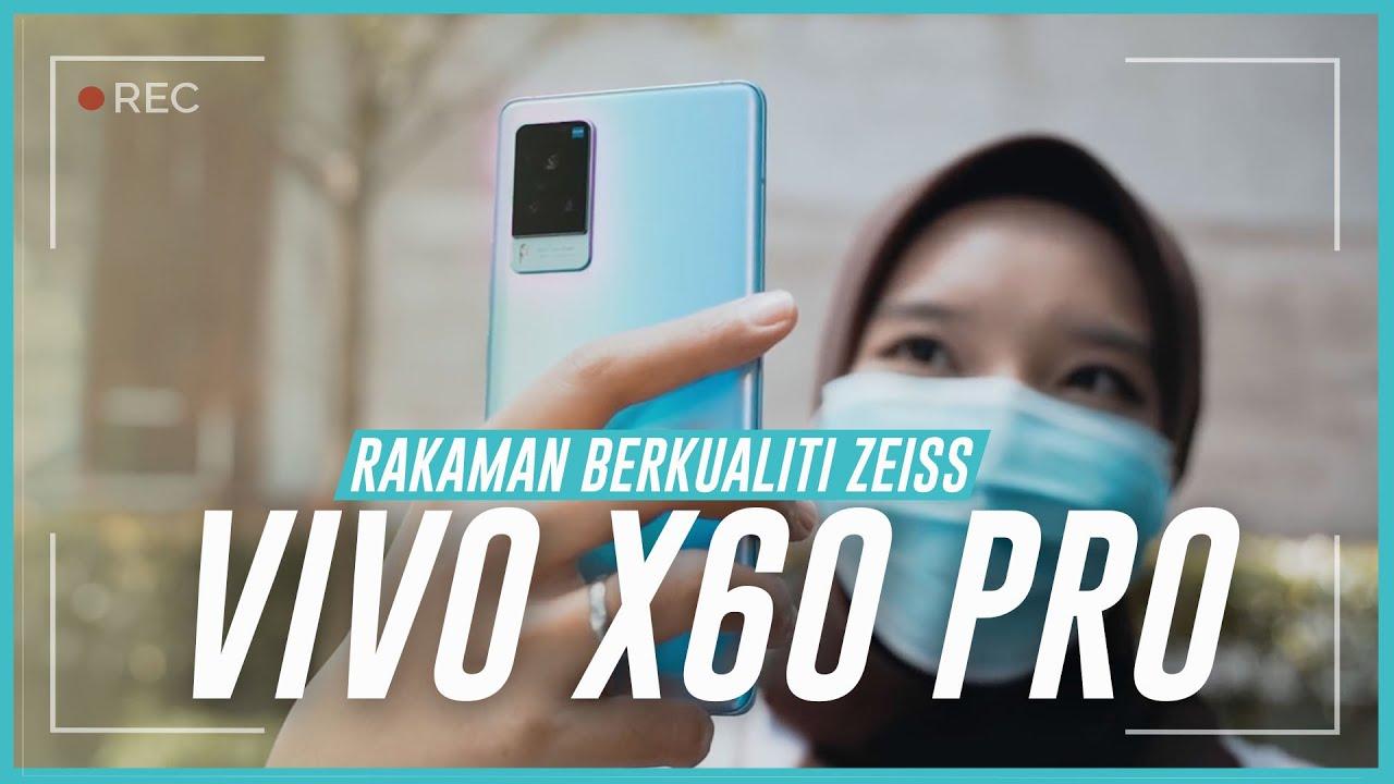 vivo Bekerjasama Dengan ZEISS – Hasil Rakaman vivo X60 Pro Yang Lebih Berkualiti