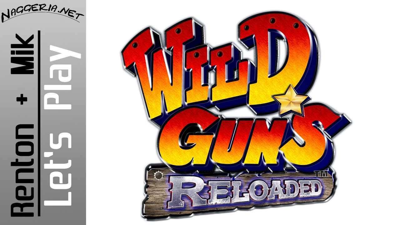 Wild Guns Nachgeladen