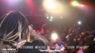 "Future Performs ""Serve The Base"" live at Masquerad"