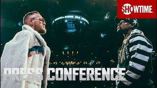 Mayweather vs. McGregor: New York Press Conference   SHOWTIME