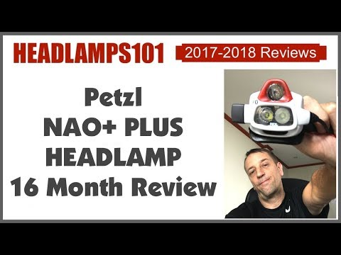Petzl Nao+ Plus Headlamp 16 Month Review