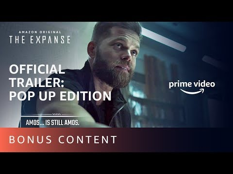 The Expanse Season 4 - Official Trailer: Pop Up Edition | Prime Video