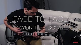 Face to Face - I Won't Lie Down (Guitar Cover)