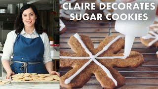 Claire Decorates Sugar Cookies 6 Ways | Bon Appétit