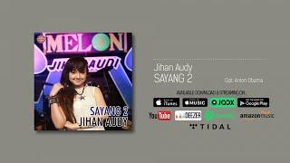Jihan Audy - Sayang 2 (Official Audio)