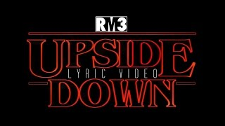 Andy Mineo & Alex Medina - The Upside Down | Video & Lyrics by RM3