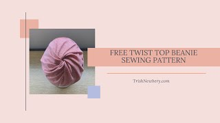 Sew A Twist Top Slouchy Beanie Hat Any Size No Pattern Needed Beginners Super Fast And Easy Project