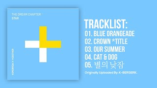 [Full Album] TXT (투모로우바이투게더)   The Dream Chapter: STAR