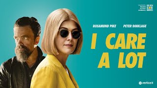 I CARE A LOT - 9 DE ABRIL EN CINES