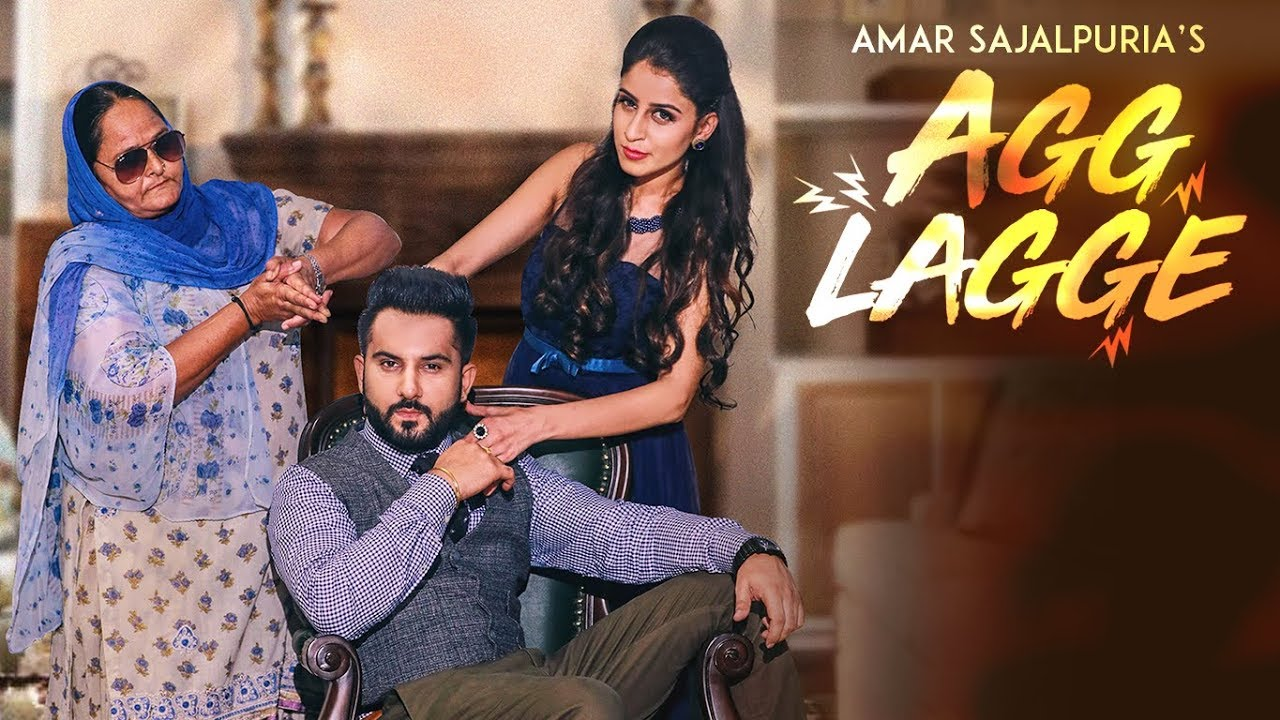 Agg Lagge – Amar Sajaalpuria Download Video