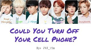 BTS(방탄소년단) - Could You Turn Off Your Cell Phone? (Colour Coded Lyrics Han/Rom/Eng)