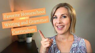 Favorite Homeschool Writing and Grammar Curriculum