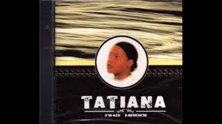 Tatiana   N'sa Sigui Em Frenti
