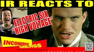 IR Reacts to Electric Six High Voltage