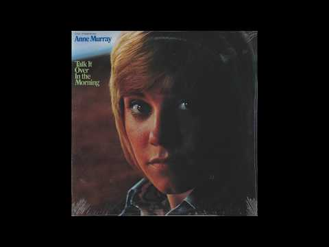 "Anne Murray – ""Let Me Be The One"" (Capitol) 1971"