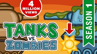Tanks vs. Zombies. Season 1. All Episodes In a Row