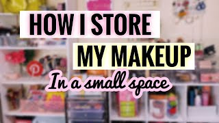 AFFORDABLE MAKEUP STORAGE IDEAS | MY MAKEUP COLLECTION