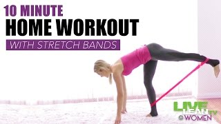 10 Minute Stretch Band Workout by Live Lean TV