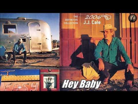 J.J. Cale - Hey Baby (Kostas A~171)
