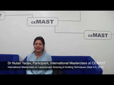 Dr Nutan Yadav, Mumbai, Participant at International Masterclass on Laparoscopic Suturing and Knotting Techniques held at CEMAST