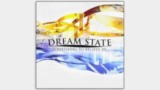 Dream State - Something to Believe In (2006) - Full Album (Piano Pop/Rock)