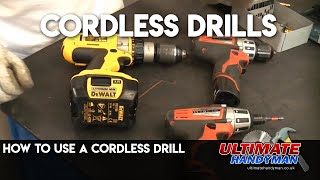 How to use a cordless drill