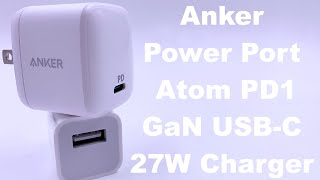 Anker PowerPort Atom PD 1 27W USB-C GaN charger Hands-on Review