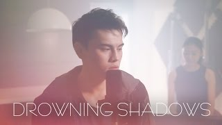 Drowning Shadows - Sam Smith (ft. Sean Chong & Maxy)