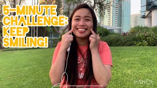 5-Minute Challenge: KEEP SMILING! (with Smile Quotes)