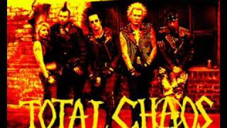 Total Chaos - We're Not Gonna Take It
