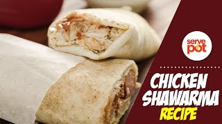 Learn How To Make Chicken Shawarma
