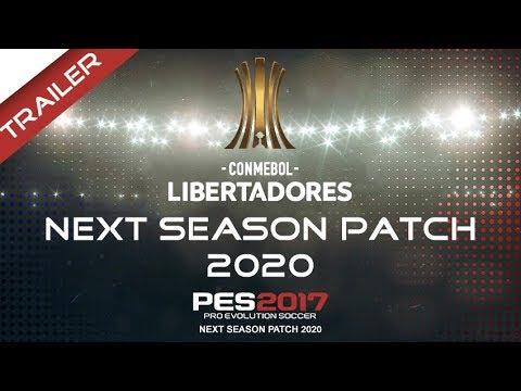 PES 2017 Next Season Patch 2020 #Copa Libertadores #Trailer