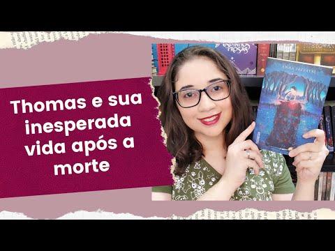 THOMAS E SUA INESPERADA VIDA APÓS A MORTE - Emma Trevayne ? | Biblioteca da Rô