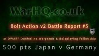 Bolt Action v2 Battle Report 500 pt Japan v Germany