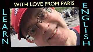 Bonjour (hello) From Paris - Learn English / 3 Hours Of Live Chat On A Paris Street Corner