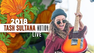 "Tash Sultana ""Notion"" (Live)   California Roots 2018"