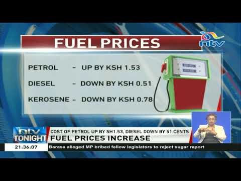 ERC fuel prices review: Cost of petrol up by Ksh1.53, diesel down by 51 cents