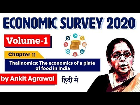 Economic Survey 2020, Volume 1 Chapter 11 Thalinomics The economics of a plate of food in India