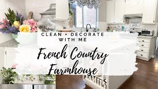 NEW! CLEAN & DECORATE WITH ME | FRENCH COUNTRY FARMHOUSE KITCHEN | MONICA ROSE
