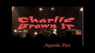 Aquela Paz - Charlie Brown Jr