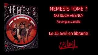 Nemesis - Tome 7 : No Such Agency (Bande annonce) - Bande annonce - NEMESIS